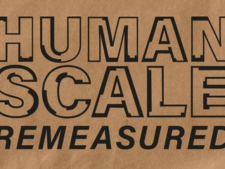 Keyvisual der Ausstellung HUMAN SCALE REMEASURED | © © Aedes Architekturforum
